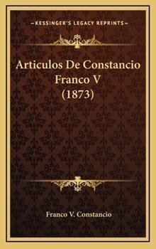 Hardcover Articulos de Constancio Franco V Book