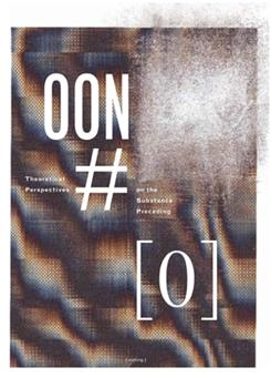 [out of nothing] #0: Theoretical Perspectives on the Substance Preceding 1475052219 Book Cover