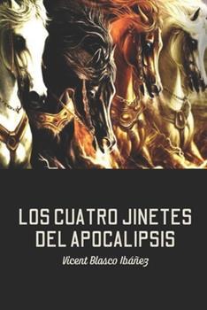 Paperback Los cuatro jinetes del Apocalipsis [Spanish] Book