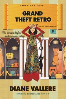 Grand Theft Retro: A Samantha Kidd Mystery - Book #5 of the Samantha Kidd Mystery