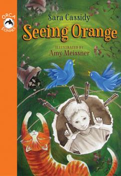 Seeing Orange - Book  of the Orca Echoes