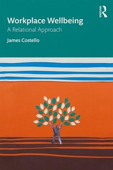 Paperback Workplace Wellbeing: A Relational Approach Book