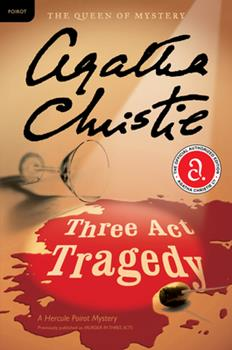 Murder in Three Acts - Book #11 of the Hercule Poirot