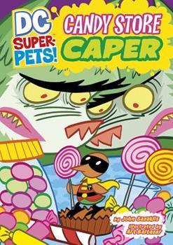 Candy Store Caper - Book  of the DC Super-Pets