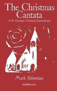 The Christmas Cantata 0984484698 Book Cover