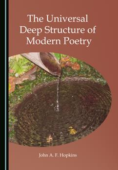 Hardcover The Universal Deep Structure of Modern Poetry Book