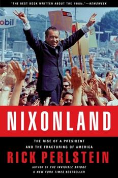 Paperback Nixonland: The Rise of a President and the Fracturing of America Book
