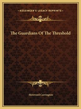 Hardcover The Guardians Of The Threshold Book