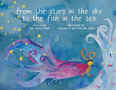 Hardcover From the Stars in the Sky to the Fish in the Sea Book