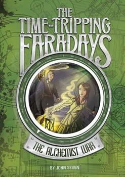The Time-Tripping Faradays - Book #1 of the Time-Tripping Faradays
