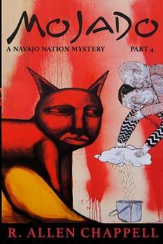 Mojado - Book #4 of the Navajo Nation Mystery