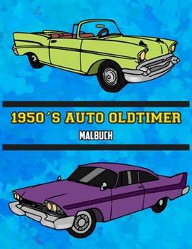 Paperback 1950's Auto Oldtimer Malbuch: Volume 2 [German] Book