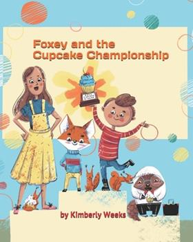 Paperback Foxey and the Cupcake Championship Book