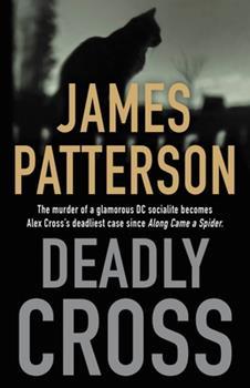 Deadly Cross - Book #28 of the Alex Cross