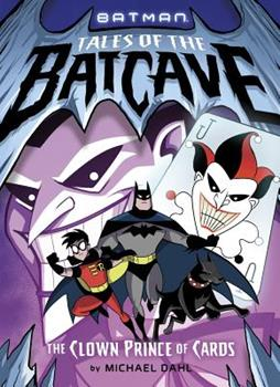 The Clown Prince of Cards - Book  of the Batman Tales of the Batcave