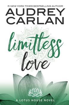 Limitless Love - Book #4 of the Lotus House