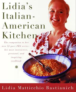Lidia's Italian-American Kitchen 037541150X Book Cover