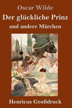 Hardcover Der gl?ckliche Prinz und andere M?rchen (Gro?druck) [German] Book