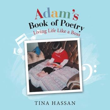 Paperback Adam's Book of Poetry: Living Life Like a Boss Book
