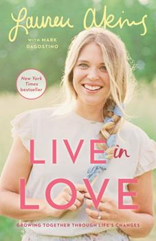 Paperback Live in Love: Growing Together Through Life's Changes Book