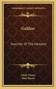 Hardcover Galileo : Searcher of the Heavens Book