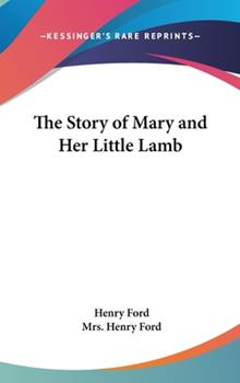 Hardcover The Story of Mary and Her Little Lamb Book