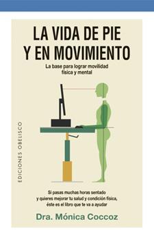 Paperback La vida de pie y en movimiento (Salud y vida natural) (Spanish Edition) [Spanish] Book