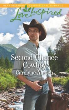 Second-Chance Cowboy - Book #2 of the Cowboys of Cedar Ridge