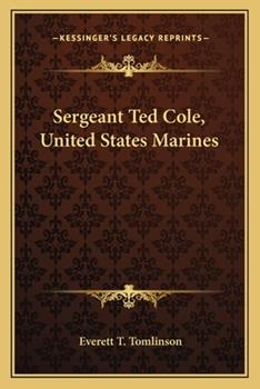 Paperback Sergeant Ted Cole, United States Marines Book