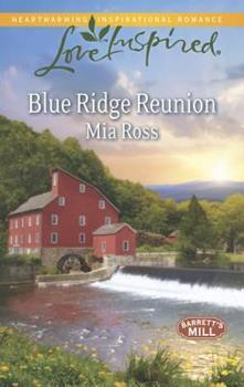 Blue Ridge Reunion - Book #1 of the Barrett's Mill