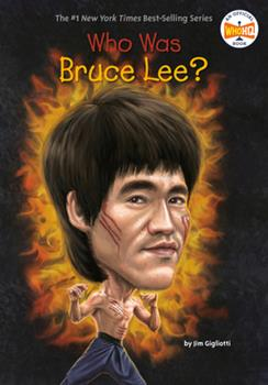 Who Was Bruce Lee? - Book  of the Who Was/Is...?