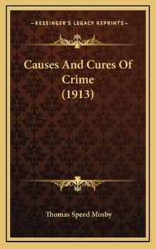 Hardcover Causes and Cures of Crime Book