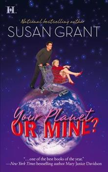 Your Planet or Mine? 0373771061 Book Cover