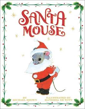Santa Mouse 0448102153 Book Cover