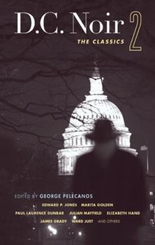 D.C. Noir 2: The Classics - Book  of the Akashic noir