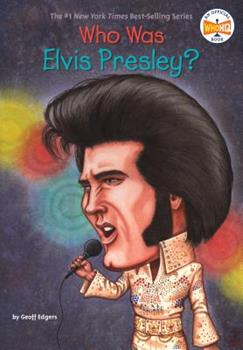 Who Was Elvis Presley? - Book  of the Who Was/Is...?