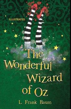 Paperback The Wonderful Wizard of Oz Illustrated Book
