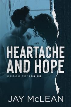 Paperback Heartache and Hope: Heartache Duet Book One Book