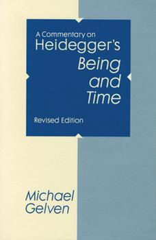 A Commentary on Heidegger's Being and Time 0875801455 Book Cover