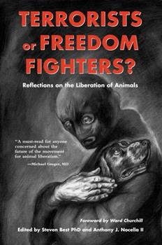 Paperback Terrorists or Freedom Fighters? : Reflections on the Liberation of Animals Book