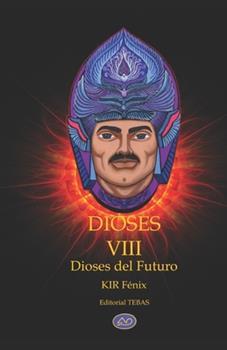 Paperback Dioses VIII: Dioses del Futuro [Spanish] Book