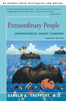 Extraordinary People : Understanding Savant Syndrome 0060159456 Book Cover