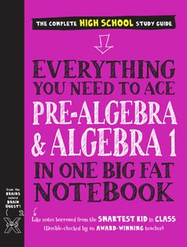 Paperback Everything You Need to Ace Pre-Algebra and Algebra I in One Big Fat Notebook Book