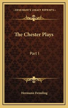 Hardcover The Chester Plays : Part I Book