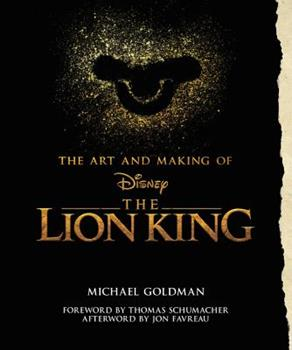 The Art and Making of The Lion King 1368023436 Book Cover