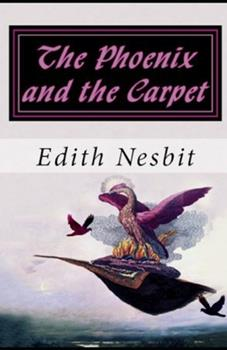 Paperback The Phoenix and the Carpet illustrated Book