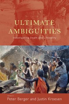 Paperback Ultimate Ambiguities: Investigating Death and Liminality Book