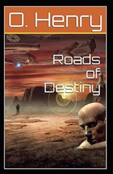 Paperback Roads of Destiny Illustrated Book