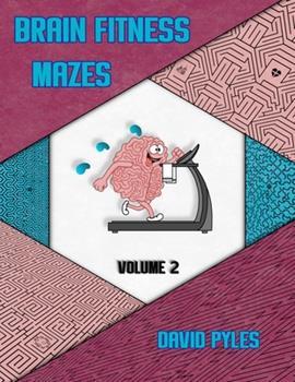 Paperback Brain Fitness Mazes Volume 2 [Large Print] Book