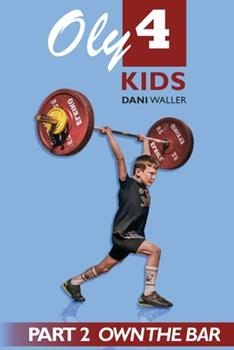 Paperback Oly 4 Kids: Part 2 - Own the Bar Book